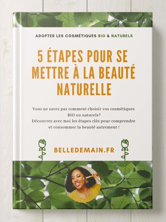 5 etapes pour se mettre a la beaute naturelle
