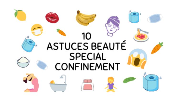 10 astuces beauté spécial confinement